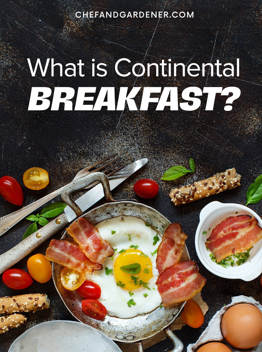Continental breakfasts explained