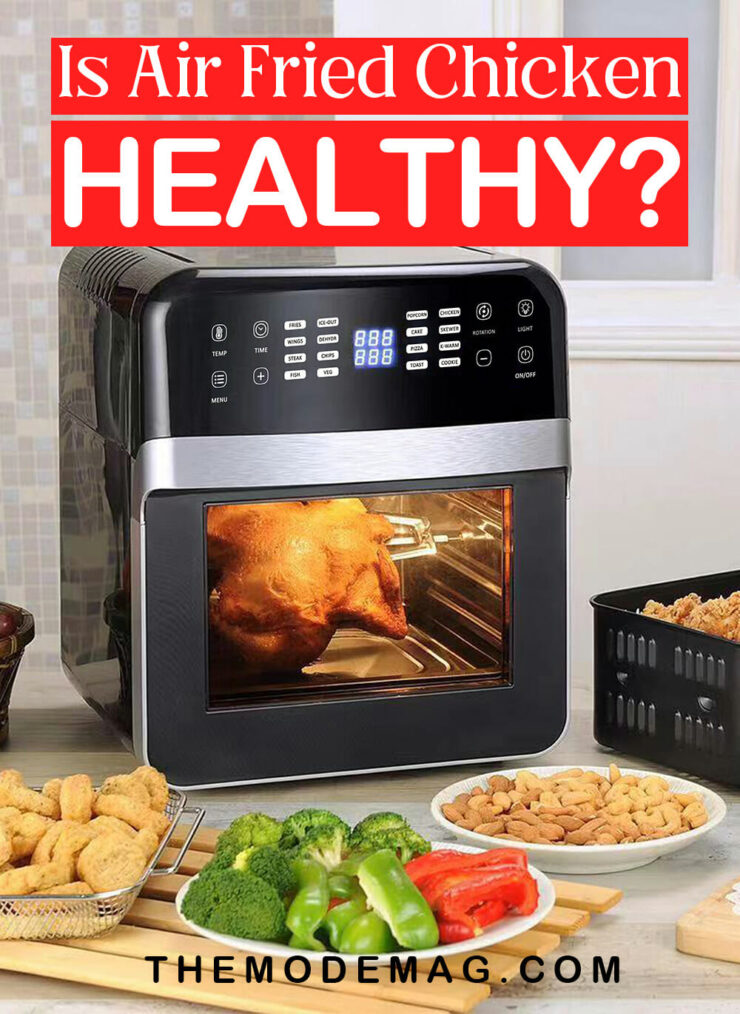 Is Air Fried Chicken Healthy?Is Air Fried Chicken Healthy?