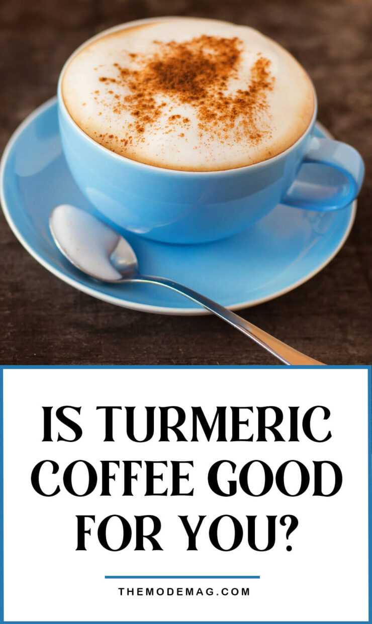 Is Turmeric Coffee Good For You?