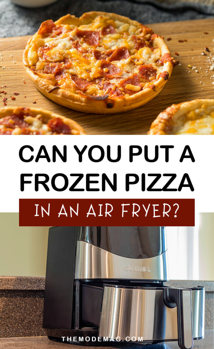 Can You Put A Frozen Pizza In An Air Fryer?