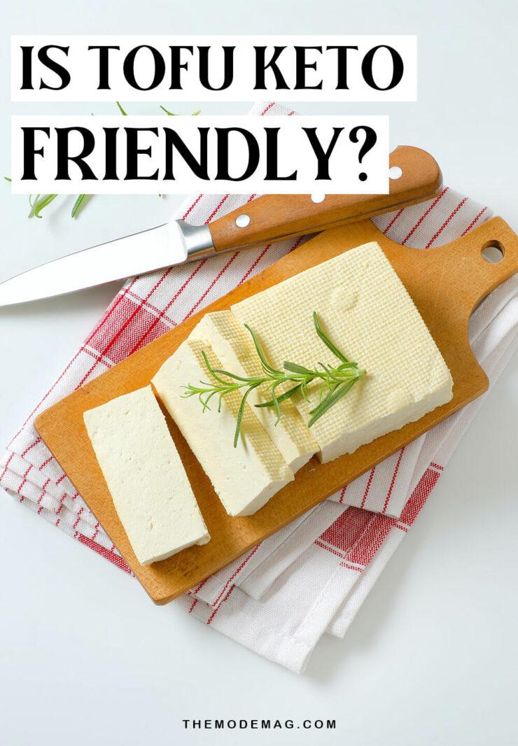 Is Tofu Keto Friendly?