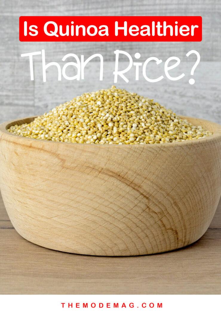 Is Quinoa Healthier Than Rice?